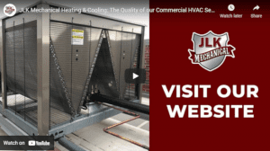 JLK Mechanical Heating & Cooling: Your First Choice Quality Commercial HVAC Services